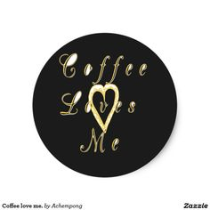 Coffee love me. #stickers #Beautiful #Amazing #beautiful #stuff and #gift #products #sold on #Zazzle #Achempong #online #store #for #the #ultimate #shopping #experience
