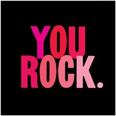 You Rock - Quotable Cards
