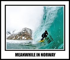 Meanwhile in Norway meme. From Norskarv.com.