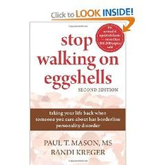 Stop Walking on Eggshells: Taking Your Life Back When Someone You Care About Has Borderline Personality Disorder $11.00
