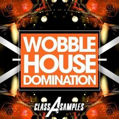 Wobble House Domination MULTiFORMAT DiSCOVER | October 14 2016 | 850 MB WAV MiDi AiFF APPLE LOOPS Ni MASSiVE AND SYLENTH1 Club most popular sound of 2016