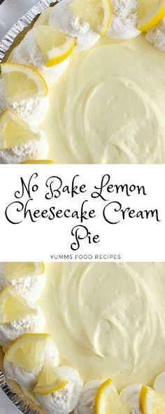 No Bake Lemon Cheesecake Cream Pie - Yumms Food Recipes, Desserts, No Bake Lemon Cheesecake Cream Pie - Yumms Food Recipes. Köstliche Desserts, Lemon Desserts, Lemon Recipes, Delicious Desserts, Dessert Recipes, Yummy Food, Pie Recipes, Lemon Pudding Recipes, Lemon Pie Recipe