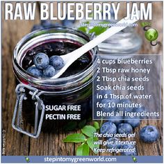 ☛ A SUPER EASY RAW BLUEBERRY JAM RECIPE FOR YOU! It is SUGAR-FREE AND PECTIN-FREE too: YOU control the ingredients. FOR THE DETAILED RECIPE: http://www.stepintomygreenworld.com/healthyliving/greenfoods/homemade-bluberry-jam/ ✒ Share | Like | Re-pin | Comment