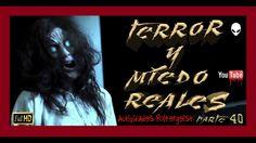 👻👽▶ TERROR Y MIEDO REALES 😱📹 fenomenos paranormales 2017 Nº 40 ✅
