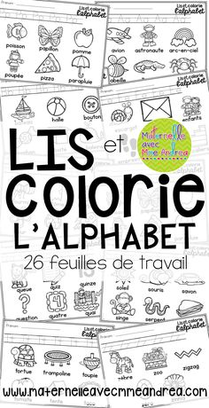 FRENCH Alphabet Read and Colour - lis et colorie l'alphabet en français French Flashcards, French Worksheets, Alphabet Activities, Kindergarten Activities, Spanish Activities, Work Activities, French Lessons, Spanish Lessons, French Alphabet