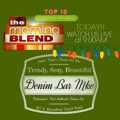 TODAY!! Watch Denim Bar MKE | Stellas Trunk LIVE on The Morning Blend TODAY at 9am! TOP 10 CHRISTMAS GIFT IDEAS! Luxury Gift ideas