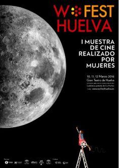 Wofest Huelva: I Muestra de Cine realizado por mujeres.