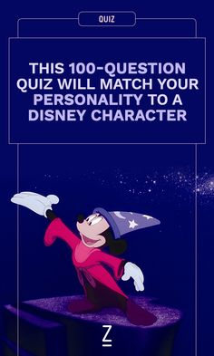 This 100-question quiz will accurately match your personality type to a Disney character.