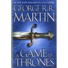 A Game of Thrones (Song of Ice and Fire)- George R.R. Martin