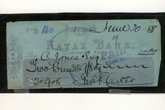 Used Natal Bank cheque drawn by Justice Carter  to Advocate Jones in Ladysmith 1888