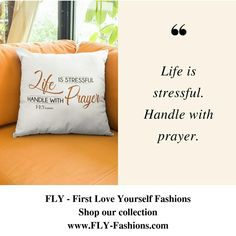 Life is stressful. Handle with prayer. Shop the Collection 24/7www.FLY-Fashions.com  #peaceful#spritualhome #religioushome#spiritualapparel#fashionconsultant#FLY #IAMFLY#fashionconsultant #collection #religiouspillow#bestoftheday #gift #hot#fashionguide #homedecor #homedecorating#spritualhomedecor#spritualhomecoming#statementpieces#freeshipping#religioushomedecor #religioushomedeco#religioushomegoods Spiritual Clothing, Style Guides, First Love, Personal Style, Prayers, Stress, Love You, Handle, Throw Pillows