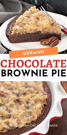 German Chocolate Brownie Pie - Fudgy brownie pie topped with the classic German chocolate frosting! #dessert #brownies #browniepie #germanchocolate #coconut #pecans #chocolate #thatskinnychickcanbake Pastry Recipes, Pie Recipes, Dessert Recipes, German Chocolate Brownies, Chocolate Frosting, Just Desserts, Delicious Desserts, Chicke Recipes, Coconut Pecan
