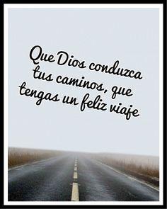 Buen Viaje Dios Te Cuide Frases Pinterest Frases Bon Voyage Y