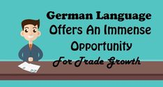 German Language Offers an Immense Opportunity for Trade Growth Second Language, German Language, German Markets, German Translation, Customer Survey, Best Trade, Market Research, Countries Of The World, Opportunity