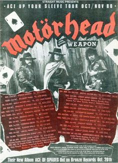 "Motorhead, the ""Ace Up Your Sleeve"" tour in the fall of 1980."