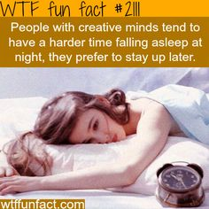 WTF Facts : funny, interesting weird facts That explains why I can't sleep.
