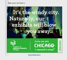 Museum of Science & Industry (Chicago). Static digital ad.