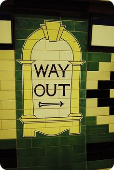 exit sign, the Tube