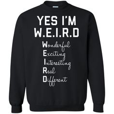 Yes I'm W. T-shirts Hoodies & Sweatshirts available Funny Weird - Funny Nerd Shirts - Ideas of Funny Nerd Shirts - Yes I'm W. T-shirts Hoodies & Sweatshirts available Funny Weird Shirts Bff Shirts, Funny Shirts Women, Funny Shirt Sayings, Shirts With Sayings, Cute Shirts, Funny Tshirts, Funny Hoodies, Funny Sweatshirts, Teen Fashion Outfits