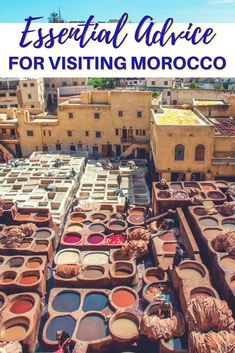 Morocco travel is full of beautiful sights and things to do but its not without challenges. Here are 30 tips to have a great time when you visit Morocco cities including Marrakech Chefchaouen Fez and more. Marrakech Travel, Morocco Travel, Africa Travel, Vietnam Travel, Italy Travel, Africa Destinations, Travel Destinations, Holiday Destinations, Cool Places To Visit