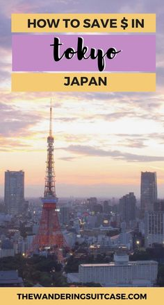 traveling on a budget in Tokyo, Japan | budget travel Japan | How to save money in Japan | #tokyotravel #tokyobudget