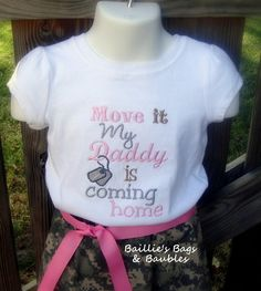 Move it My Daddy is Coming Home Tshirt deployment, homecoming, military kid shirt, welcome home