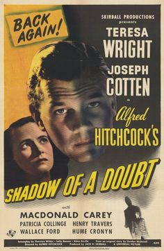 """CAST: Teresa Wright, Joseph Cotten, Hume Cronyn, MacDonald Carey, Henry Travers, Wallace Ford; DIRECTED BY: Alfred Hitchcock; PRODUCER: Mark Huffam; Features: - 11"""" x 17"""" - Packaged with care - ships"""