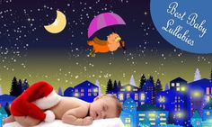 Baby Lullaby Songs To Go To Sleep Lullabies For Babies To Sleep At Bedt...