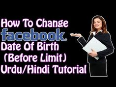 How To Change Your Facebook Date Of Birth ( Before Limit ) Urdu/Hindi Tu...