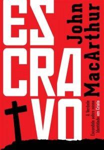 Escravo (John MacArthur Jr.)