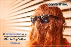El #SentidoComún es, algunas veces, la mejor #herramienta de #MarketingOnline. ¡Utilízalo! #CsH