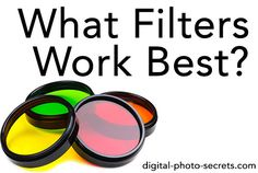 Some Fun Photographic Filters and When To Use Them - Digital Photo Secrets