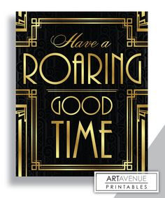 Have A Roaring Good Time Message Print, Bar Sign, Typography Art - Printable Art, Classic Cinema Great Gatsby Wedding Art Deco Style - Retro - Great Gatsby Motto, Great Gatsby Theme, Great Gatsby Wedding, Wedding Art, Great Gatsby Decorations, Great Gatsby Quotes, 20s Wedding, Masquerade Wedding, Graduation Decorations