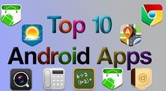 10 Best and Top apps for android 2013   - http://www.techtipsworld.com/10-best-and-top-apps-for-android-2013/2941/