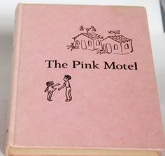 The Pink Motel Rare Children's Book Carol Ryrie Brink (1960) Weekly Reader Children's Book Club
