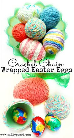 The Silly Pearl {Handmade}: Crochet Chain Yarn Wrapped Easter Eggs