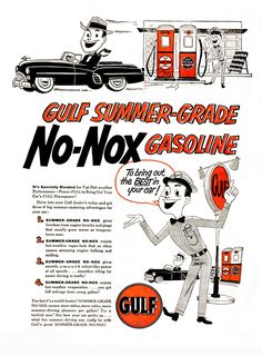 1951 GULF NO-NOX Old Advertisements, Print Advertising, Soda Machines, Old Gas Stations, Filling Station, Garage Signs, Gas Pumps, The Old Days, Old Ads