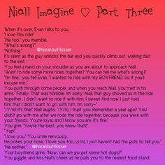 Niall imagine PART 3