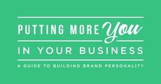 Putting More You in Your Business: A Guide to Building Brand Personality - @amyporterfield