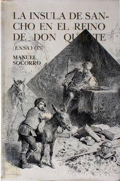 La ínsula de Sancho en el reino de Don Quijote / Manuel Socorro http://absysnetweb.bbtk.ull.es/cgi-bin/abnetopac01?TITN=148439