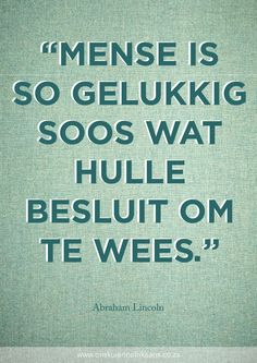 www.onskuierinafrikaans.co.za Xmas Quotes, Some Quotes, Great Quotes, Quotes To Live By, Inspirational Quotes, Motivational, Afrikaanse Quotes, My Motto, True Words