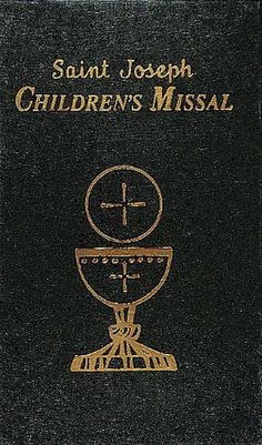 Children's Missal Catholic Book Publishing Corp https://www.amazon.com/dp/0899428061/ref=cm_sw_r_pi_awdb_x_7hxVyb31KMND8