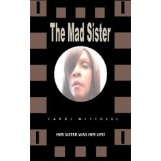 The Mad Sister (Kindle Edition)  http://www.amazon.com/dp/B007PLY864/?tag=iphonreplacem-20  B007PLY864