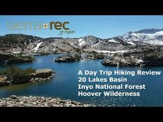 20 Lakes Basin Day Hike Review | Sierra Rec Magazine