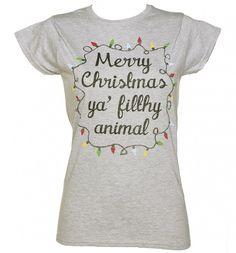 Ladies Merry #Christmas Ya Filthy Animal T-Shirt from TruffleShuffle xoxo