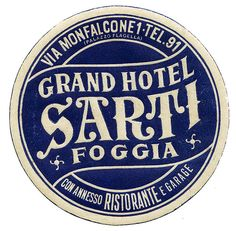Foggia - Grand Hotel Sarti by Luggage Labels Vintage Graphic Design, Graphic Design Typography, Graphic Design Inspiration, Logo Design, Vector Design, Label Design, Design Design, Vintage Typography, Typography Letters
