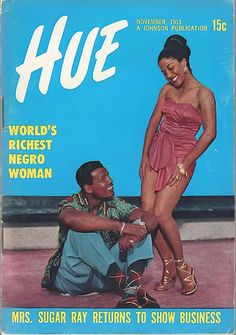 Sugar Ray Robinson on the Cover of Hue Magazine for November, 1953 Sugar Ray Robinson, Jet Magazine, Black Magazine, Ebony Magazine Cover, Magazine Covers, Vintage Black Glamour, Black History Facts, Black Celebrities, Vintage Magazines