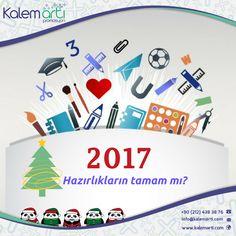 2017 hazırlıklarını hala tamamlamadıysan sitemizi ziyaret edebilirsin :) http://www.kalemarti.com/