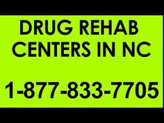 Drug Rehab Centers in NC - 1-877-833-7705 Drugs, Addiction, Youtube