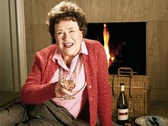 """Life itself is the proper binge.""—Julia Child"